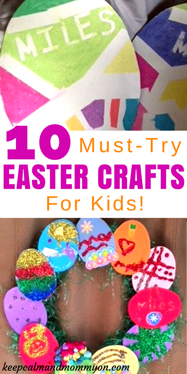 10 Must-Try Easter Crafts For Kids