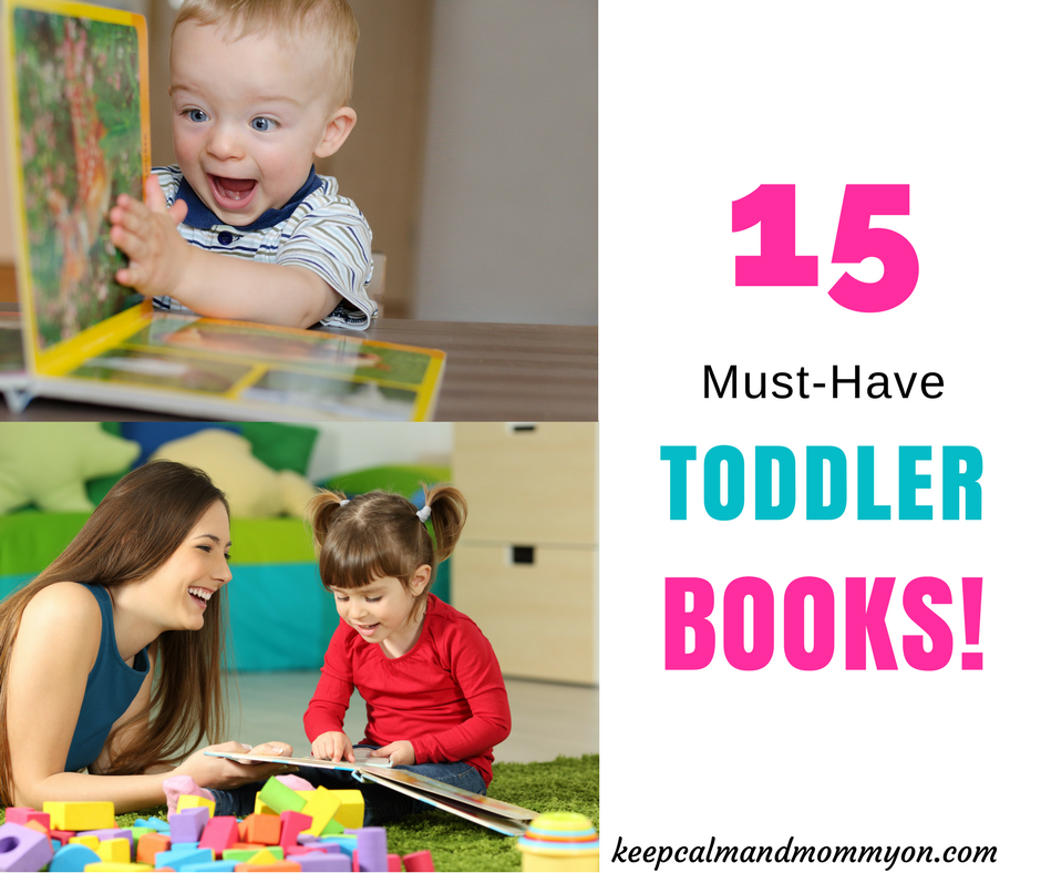 15 Must-Have Toddler Books!