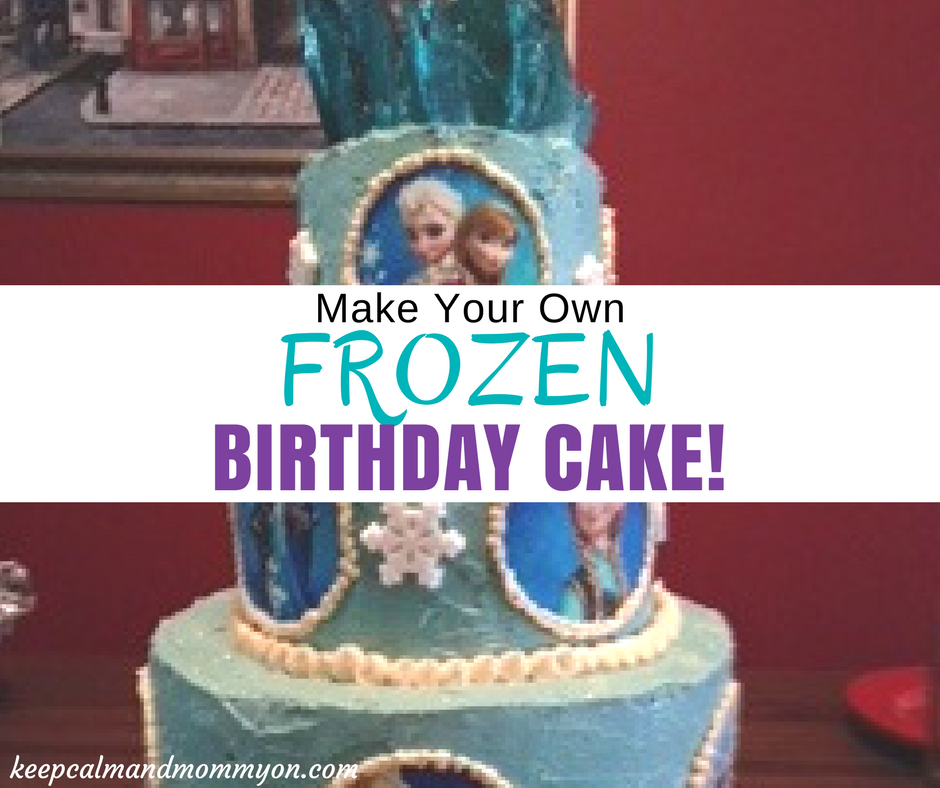 How To Make a Frozen Birthday Cake!