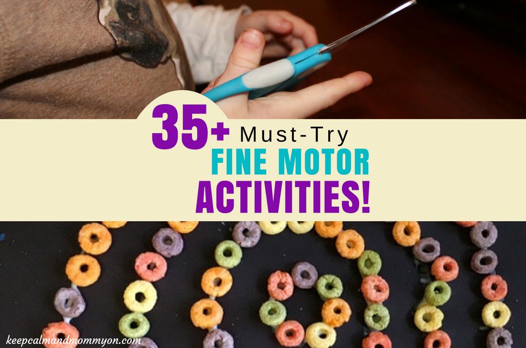 35+ Fine Motor Activities!