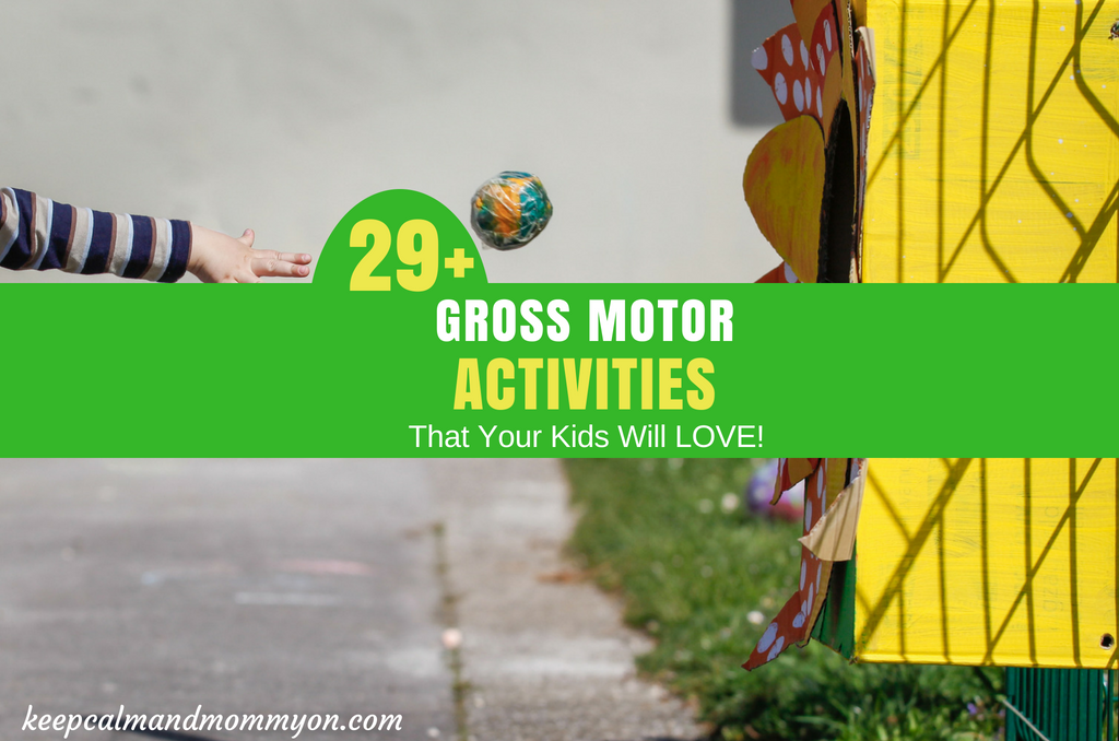 29+ Gross Motor Activities!