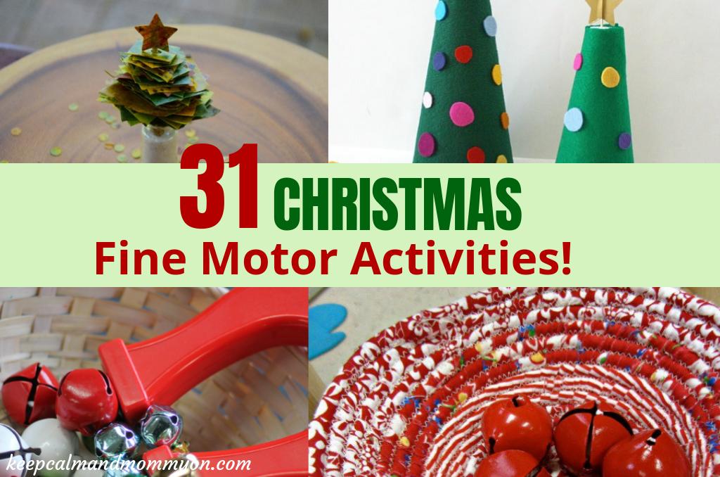 31 Christmas Fine Motor Activities