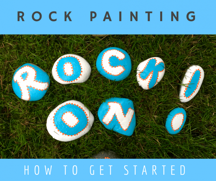 Rock Painting Ideas – How to Get Started