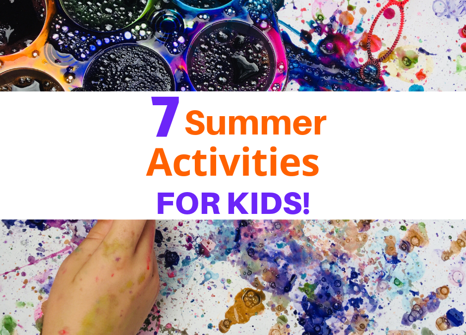 9 Summer Activities For Kids