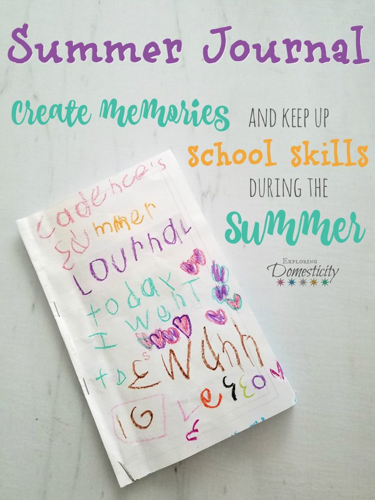 Summer Journal: Create Memories and Keep Up with School Skills