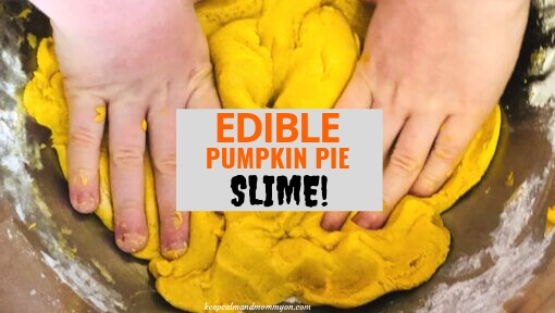 Edible Slime – Pumpkin Pie