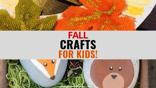 Fall Crafts for Kids!