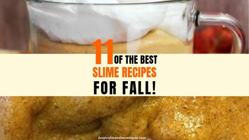 11 Fall Slime Recipes!