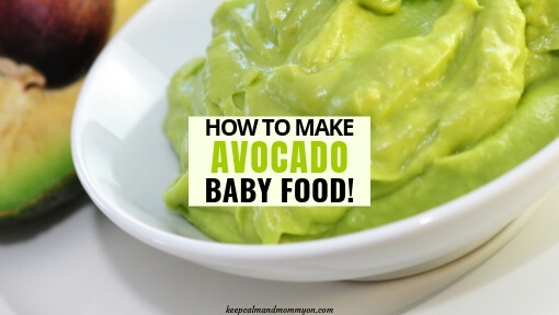 How to Make Avocado Baby Food