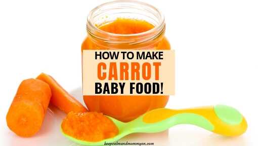 How to Make Carrot Baby Food
