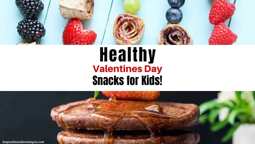 Healthy Valentines Snacks for Kids