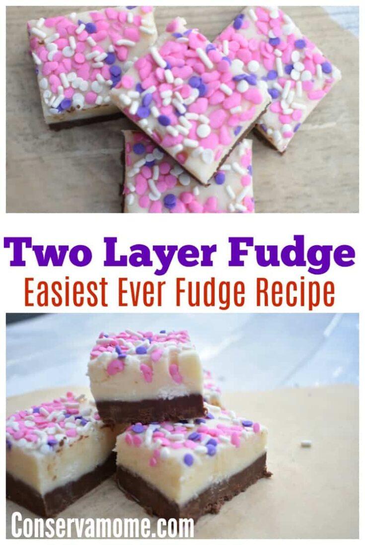 Two Layer Fudge Recipe -Easiest Ever Fudge Recipe