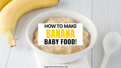 How to Make Banana Baby Food