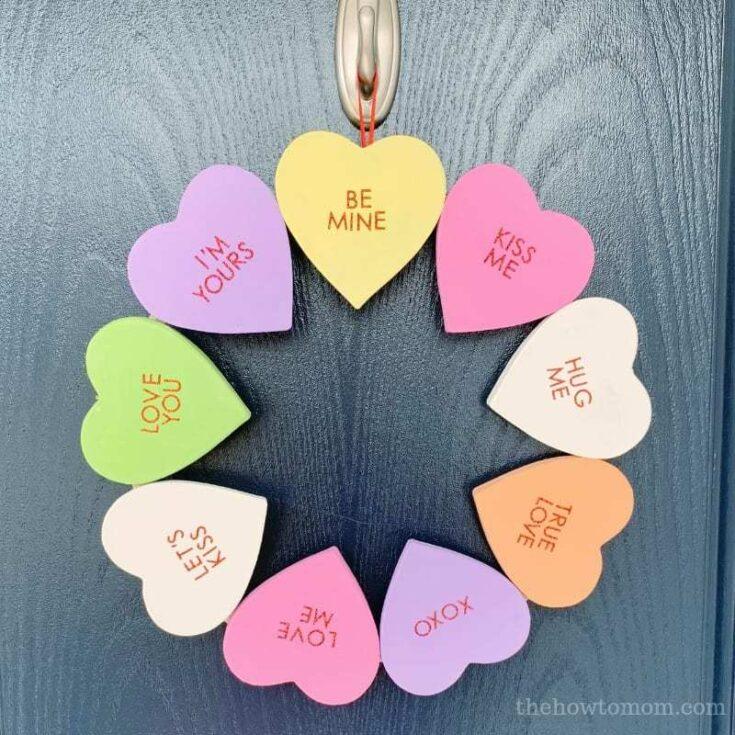 Conversation Heart Wreath DIY – Cute and Easy!
