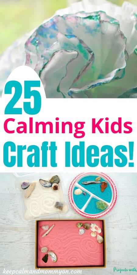 Calming Kids Craft Ideas
